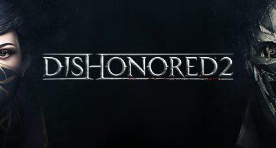 Fixing Dishonored 2 crashes at main menu
