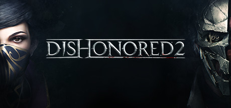 Let's Fix: Dishonored 2 crashes at main menu